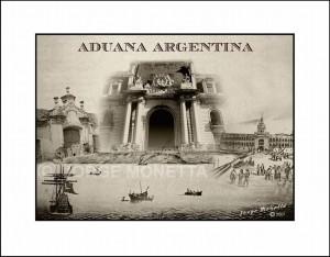 """""""HISTORIA DE LA ADUANA ARGENTINA"""""""
