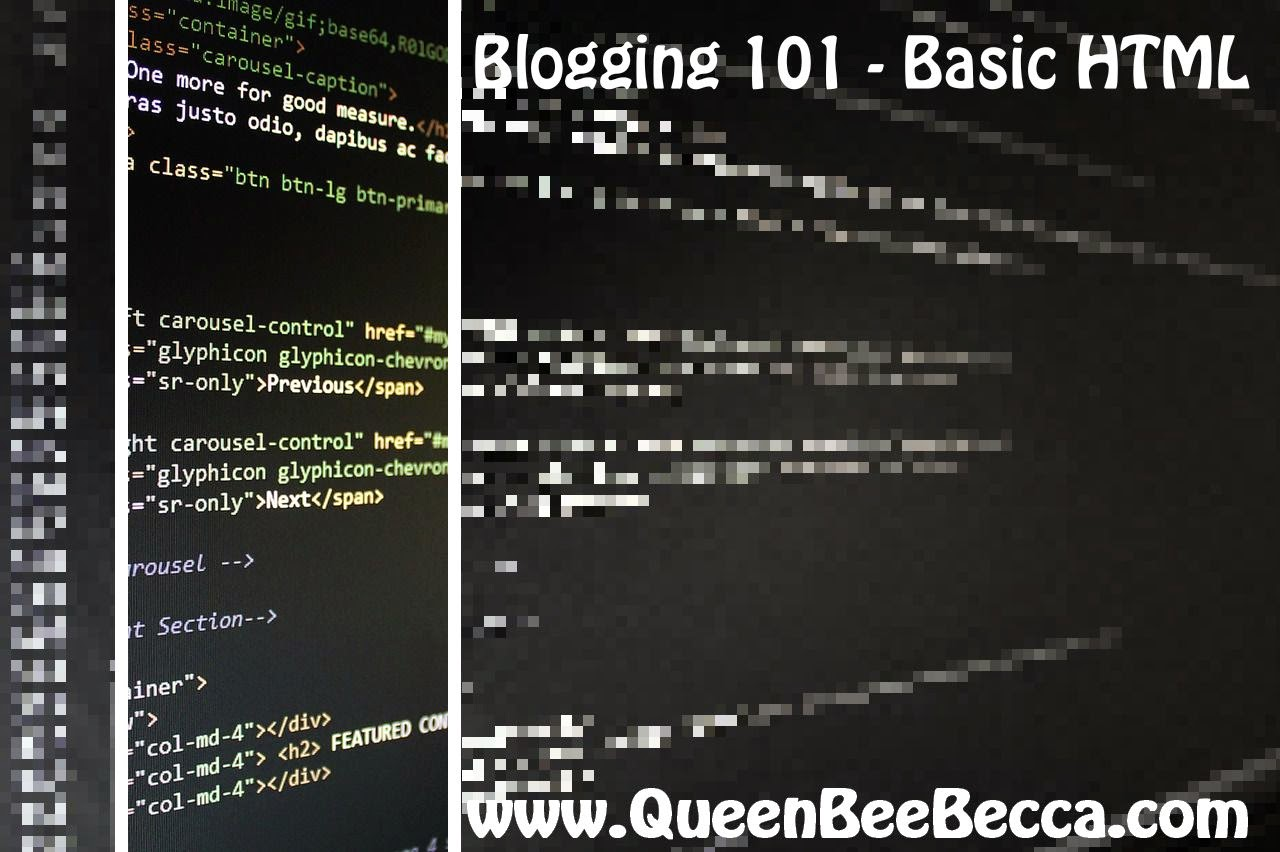 Blogging 101 - Basic HTML