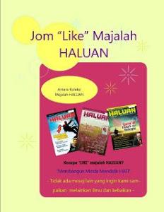 Jom like MAJALAH HALUAN