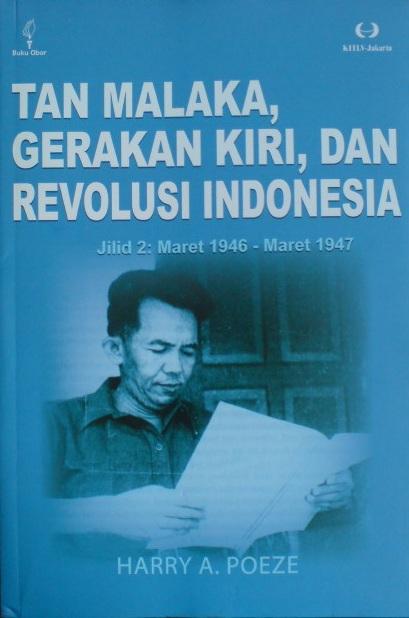 Buku: TAN MALAKA, GERAKAN KIRI DAN REVOLUSI INDONESIA. Jilid 2: Maret