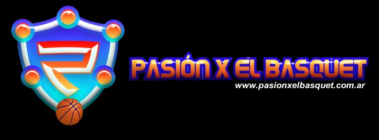 PASION X EL BASQUET