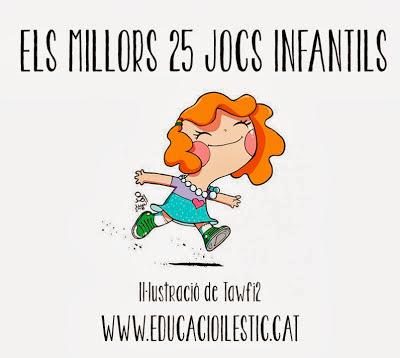 http://www.educacioilestic.cat/2013/10/els-millors-25-jocs-infantils.html