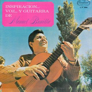 Manuel Bonilla-Inspiración..Voz...y Guitarra-