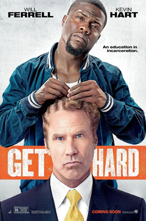 Get Hard: Official Theatrical Release Poster