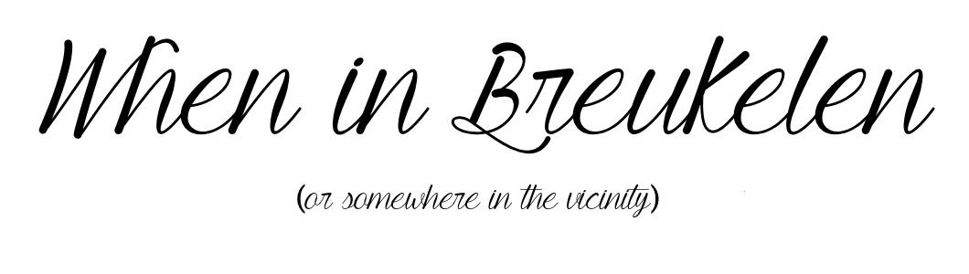 When in Breukelen