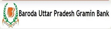 Baroda Uttar Pradesh Gramin Bank Recruitment Notice for the post Jan-2014
