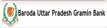 Baroda Uttar Pradesh Gramin Bank Recruitment Notice for the post Jan-2014