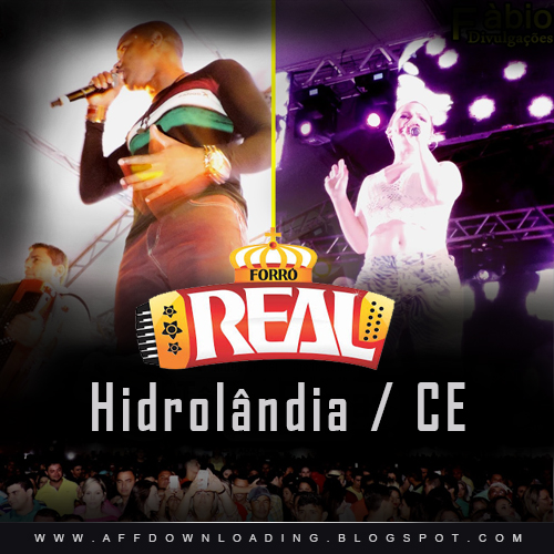 Forró Real – Hidrolândia – CE – 08.08.2015