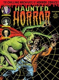 HAUNTED HORROR Vol 6: Nightmare of Doom! (Collecting issues #16, 17, and 18 + BONUSES)