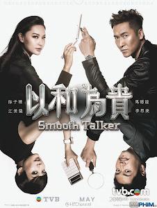 Xem Phim Dĩ Hòa Vi Quý - Smooth Talker