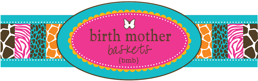 Birth Mother Baskets