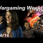 Wargaming Weekly! 1/6/16