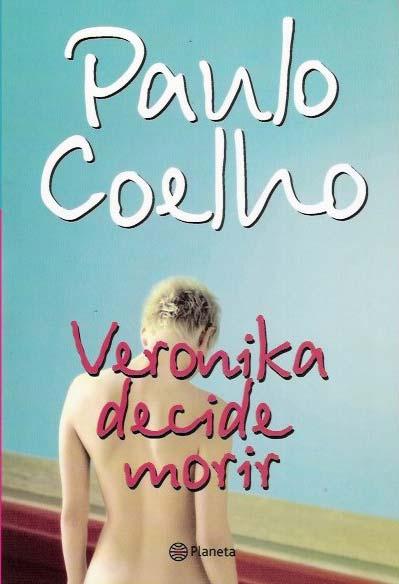 Paulo Coelho Verónica decide morir Veronica decides to die