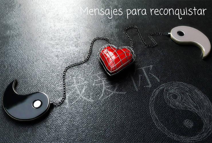 Mensajes para Reconquistar