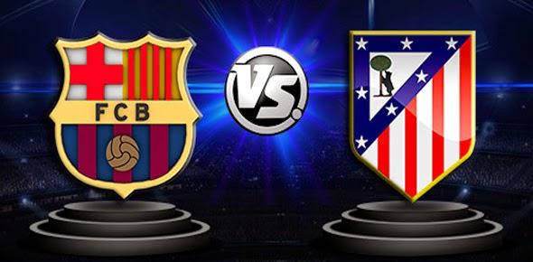 Copa del Rey : Prediksi Barcelona vs Atletico