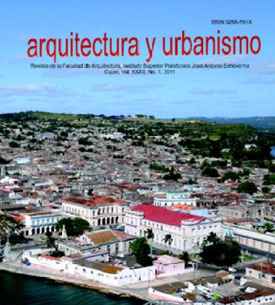 Revista arquitectura y urbanismo 1 2011 arquitectura cuba for Arquitectura y urbanismo