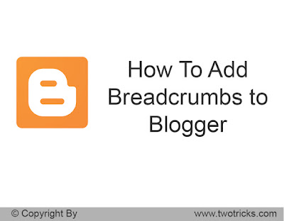 Add Breadcrumbs to blogger