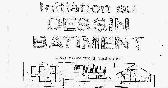 initiation au dessin de b timent book batiment architecture. Black Bedroom Furniture Sets. Home Design Ideas