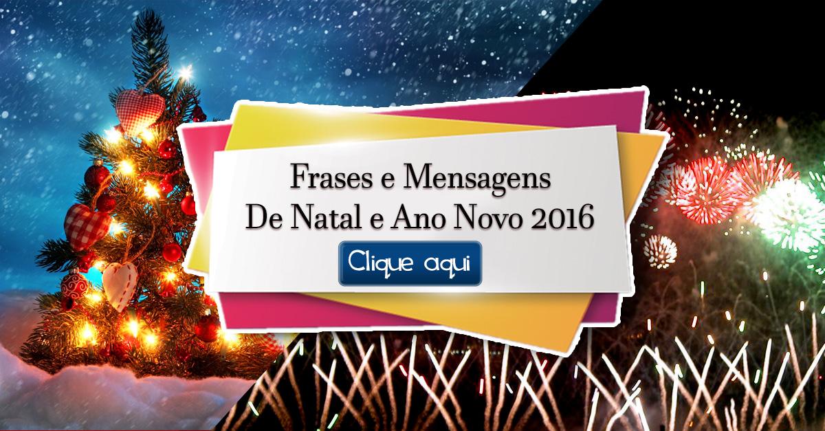 Frases E Mensagens De Natal E Ano Novo 2016 Mensagens Para Celular