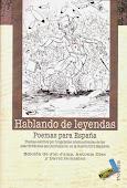 Hablando de leyendas. Poemas para España