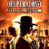 Desperados 2: Cooper's Revenge Download Game