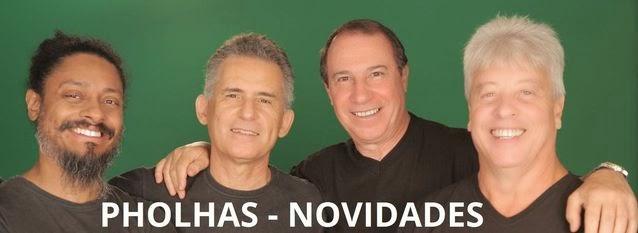 PHOLHAS - NOVIDADES