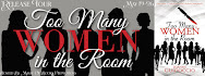 Too Many Women in the Room Release