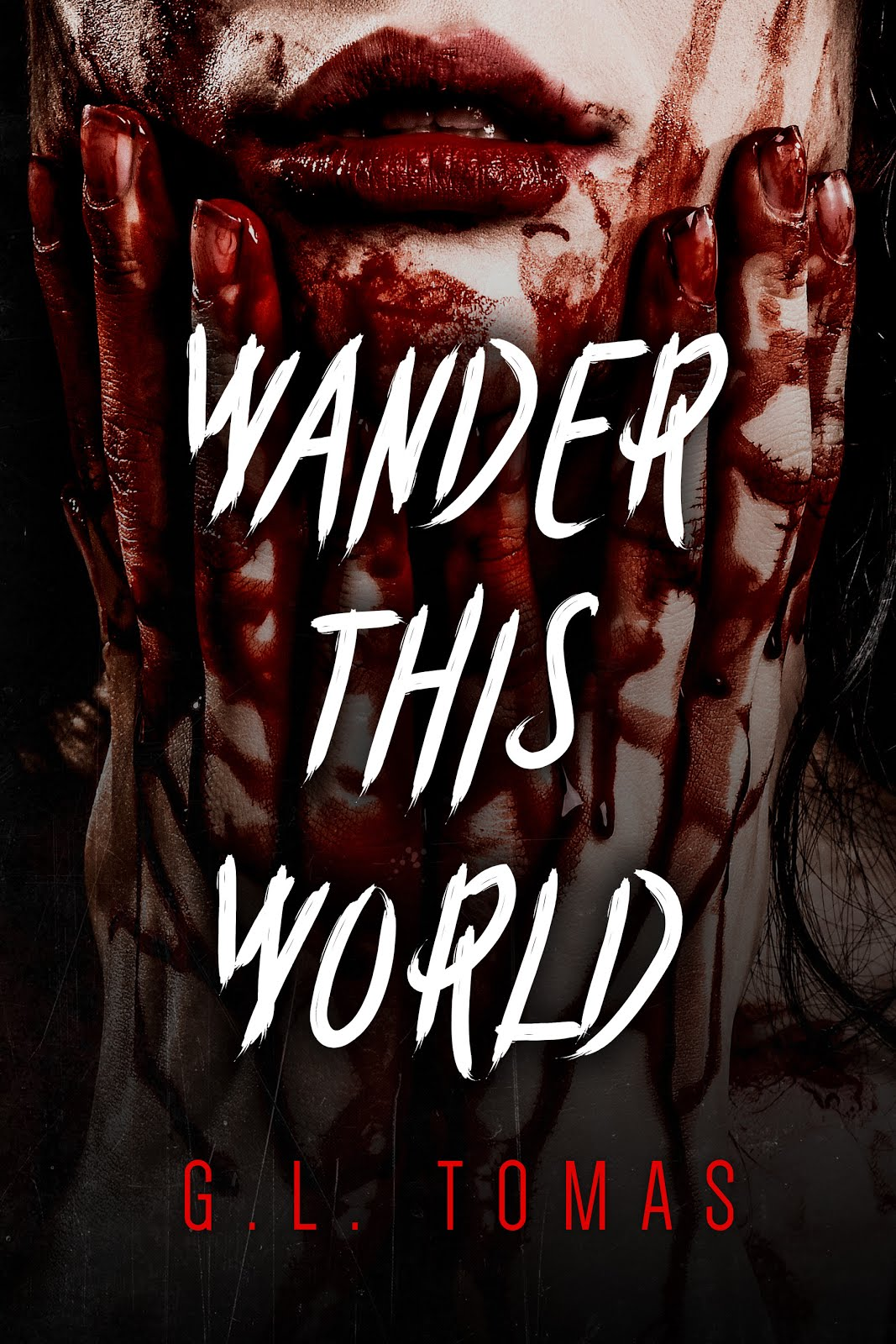 Wander This World by GL Tomas