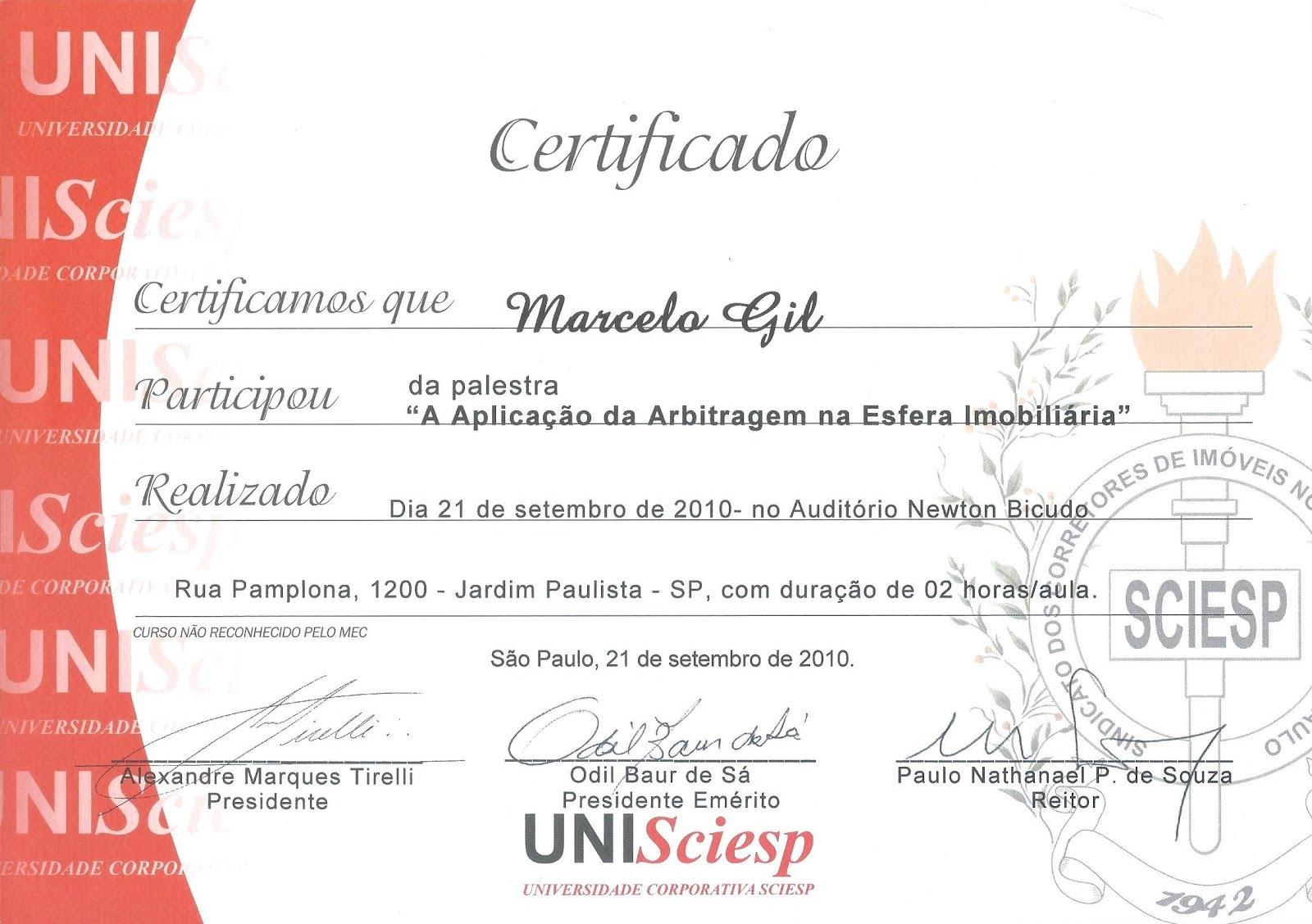 CERTIFICADO DE PARTICIPAÇÃO EM PALESTRA DA UNIVERSIDADE CORPORATIVA SCIESP / 21.09.2010