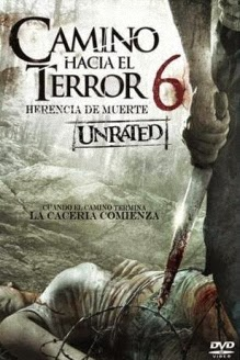ver Camino hacia el terror 6: La Herencia : La Herencia de muerte / Wrong Turn 6 / 2014