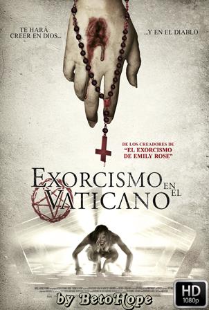 Exorcismo en el Vaticano [1080p] [Latino-Ingles] [MEGA]