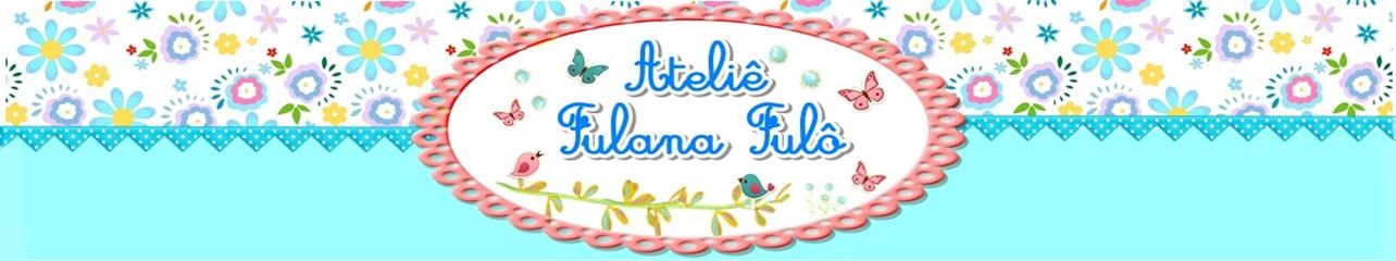 Ateliê Fulana Fulô