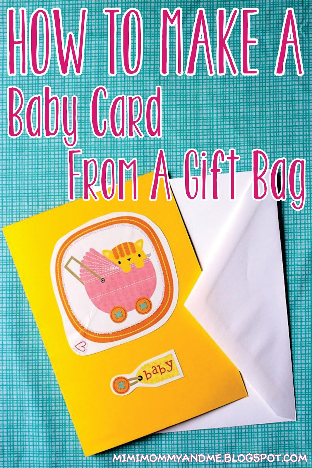 How To Make A Baby Card From A Gift Bag