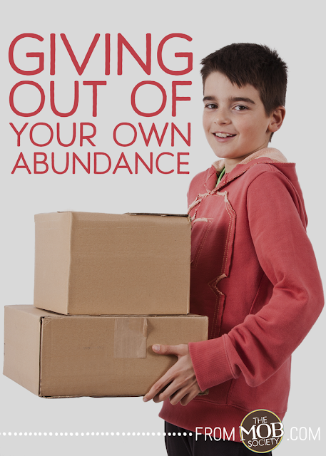 Giving Out of Your Own Abundance :: OrganizingMadeFun.com