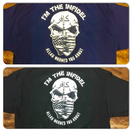 I'm the Infidel Allah Warned You About TShirts