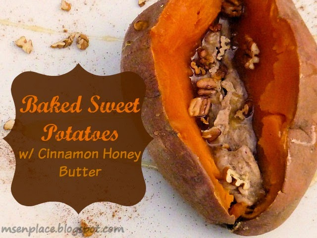 Baked Sweet Potatoes w/ Cinnamon Honey Butter | Ms. enPlace