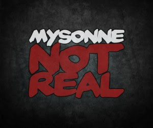 Mysonne - Not Real