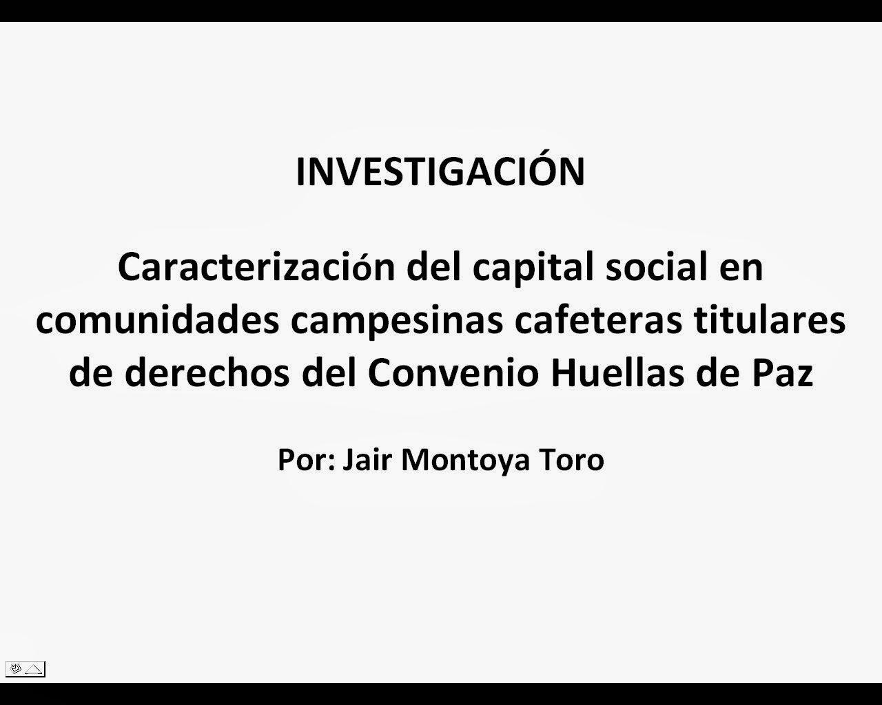 Ir al documento completo Capital Social en Comunidades Campesinas Cafeteras de Colombia