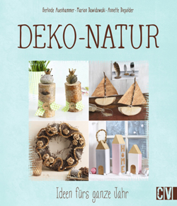 http://www.amazon.de/Deko-Natur-Ideen-f%C3%BCrs-ganze-Jahr/dp/383883612X/ref=sr_1_1?ie=UTF8&qid=1452949879&sr=8-1&keywords=DEko-Natur