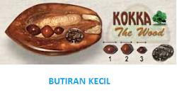 butiran kecil kayu Kokka yang perlu anda miliki.
