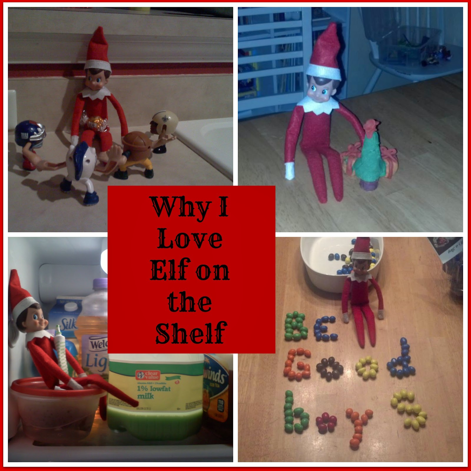 "Why I Love ""Elf on the Shelf"""