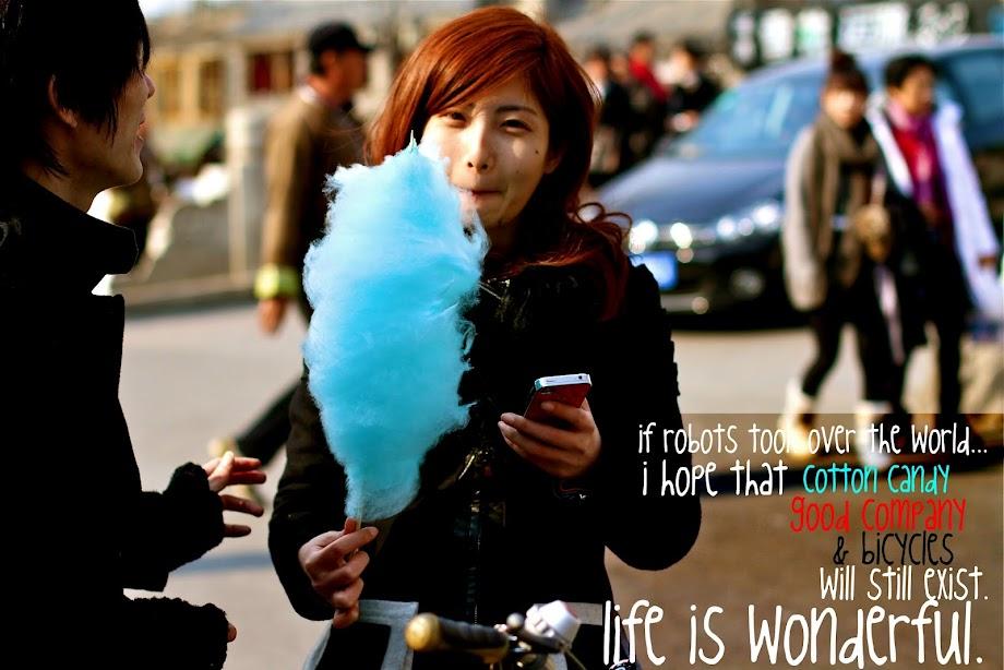 life is wonderful.