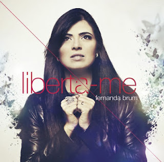Fernanda Brum - Liberta-Me 2012