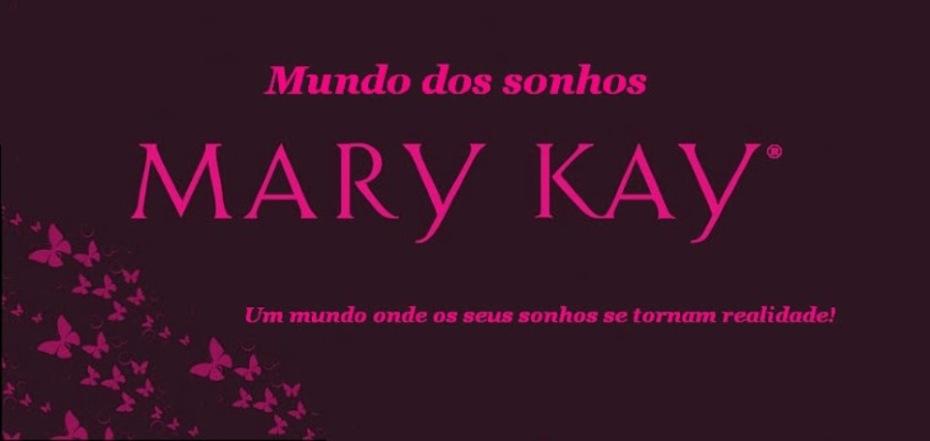 Mundo dos sonhos Mary Kay®   Carreira Profissional de Sucesso e Produtos Inovadores Mary Kay