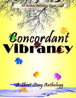 http://www.amazon.com/Concordant-Vibrancy-Authors-Publishing-House-ebook/dp/B00RNKYHZE/ref=sr_1_2?ie=UTF8&qid=1448402201&sr=8-2&keywords=All+Authors+Publishing+House