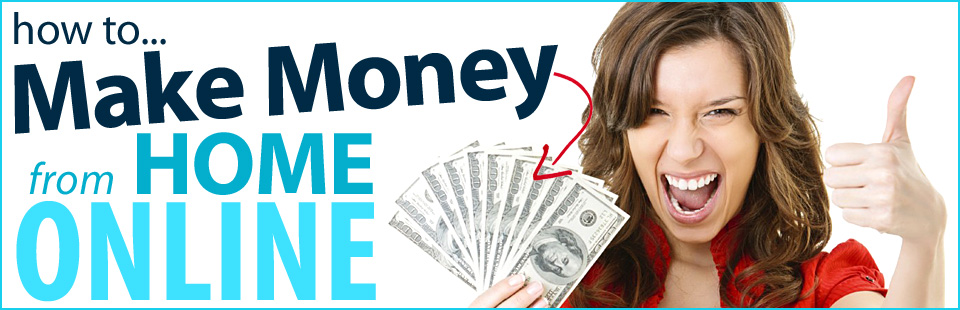 how to make money fast | how to earn money from home |how to make money on the internet