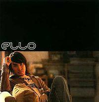 Ello - Self Titled (Album 2005)