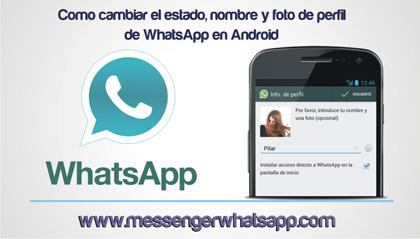 Como cambiar el estado, nombre y foto de perfil de WhatsApp en Android