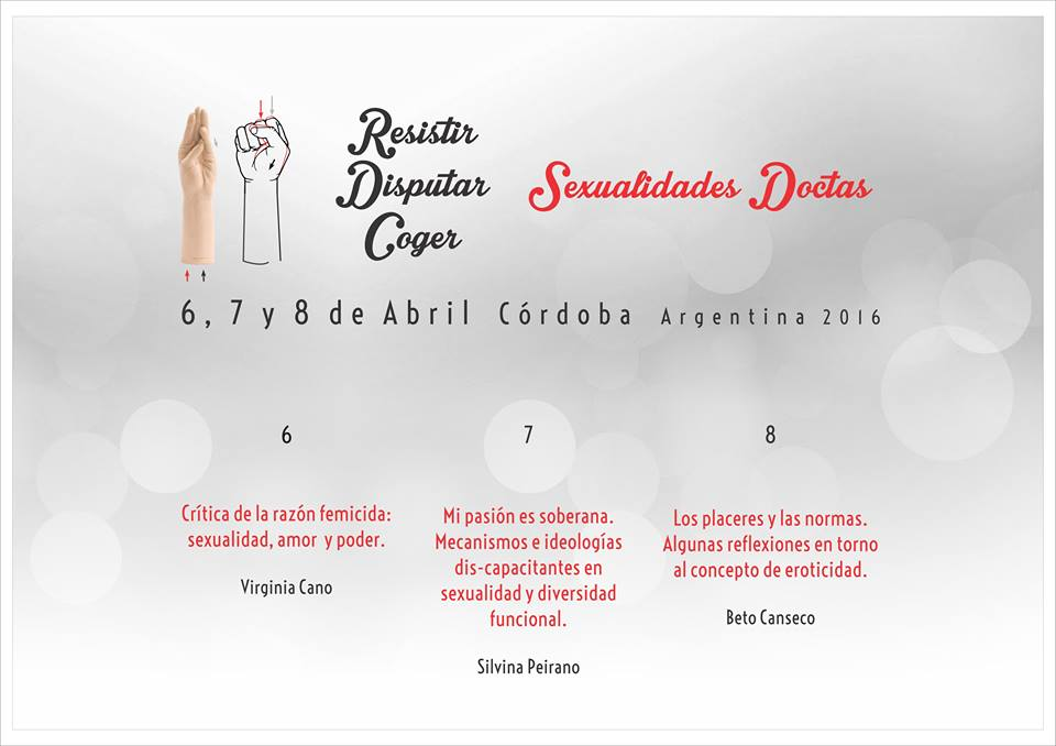 "JORNADAS ""Sexualidades doctas. Resistir,disputar, coger"" en Córdoba Capital."