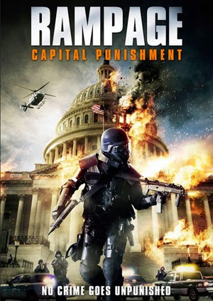 Rampage: Capital Punishment 2014 poster